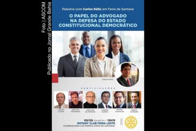Cartaz da palestra 'O papel do advogado na defesa do Estado Constitucional Democrático'. Evento ocorre no Rotary Club Feira Leste.