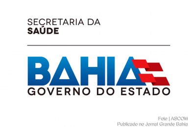 Secretaria da Saúde do Estado da Bahia (SESAB).